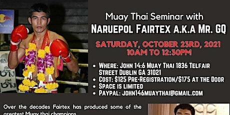Muay Thai Seminar with Naruepol Fairtex October 23, 2021 tickets