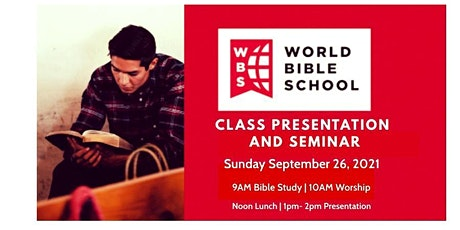 World Bible School Presentation  & Seminar tickets