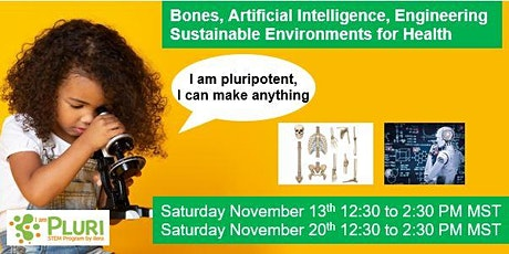 STEM Class: Bones, Artificial Intelligence, Sustainability for Health tickets