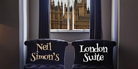 Neil Simon's London Suite tickets