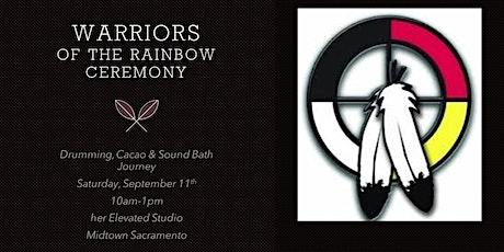 Warriors of the Rainbow Ceremony tickets