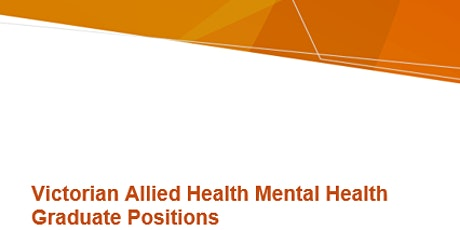 Info session - Victorian Allied Health Mental Health Graduate Positions tickets