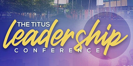 The Titus Leadership Conference tickets