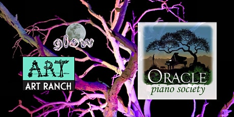 Oracle Piano Society Celebration at Triangle L ART RANCH GLOW! tickets