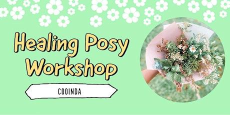 Healing Posy Workshop   Cooinda tickets