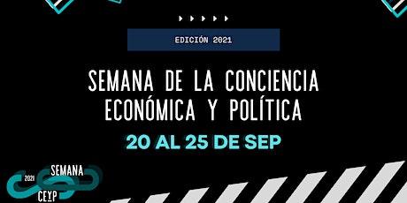 Semana de la Conciencia Económica y Política (CEyP) boletos