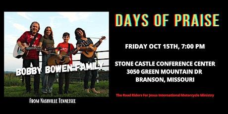 "Bobby Bowen Family ""Days Of Praise"" Branson Missouri tickets"