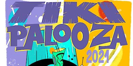 Tiki-Palooza 2021 tickets