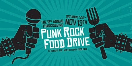 The 13th Annual Thanksgiving Punk Rock Food Drive tickets