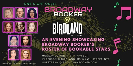 Broadway Booker at Birdland: Broadway Booker's Roster of Bookable Stars tickets