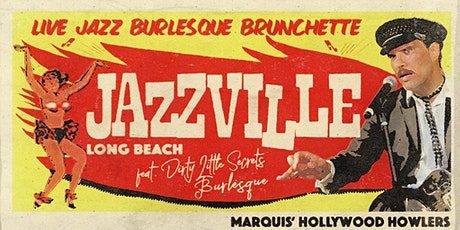 Jazzville's Sunday Jazz & Burlesque Brunchette at Harvelle's tickets