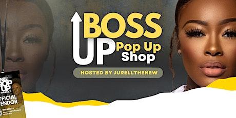Boss Up Pop Up Shop tickets