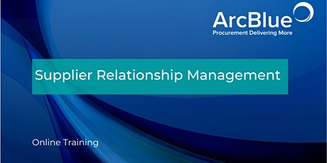 Supplier Relationship Management Online Training tickets