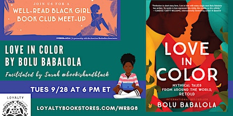 Well-Read Black Girl Book Club chats LOVE IN COLOR tickets