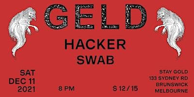 Geld // Hacker // Swab: Melbourne HC live at Stay Gold (Brunswick)