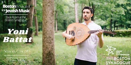 The Boston Festival of New Jewish Music 1.8. Yoni Battat tickets