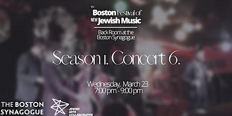 The Boston Festival of New Jewish Music 1.6. tickets