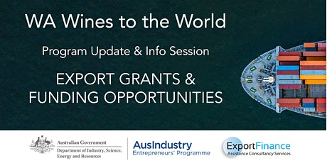 WA Wines to the World - Export Grants & Funding Opportunities tickets