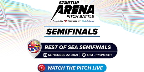 Startup Arena Pitch Battle: Rest of Southeast Asia Semifinals tickets