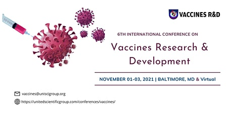 Sixth Vaccines Research & Development Conference tickets