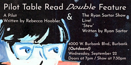 Pilot Table Read Double Feature (Outdoors!) tickets