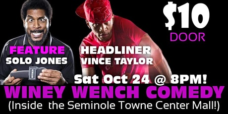 The WINEY WENCH COMEDY SHOW! tickets