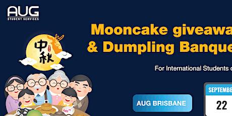 [AUG Brisbane] Mid-Autumn Festival Mooncake Giveaway x Dumplings Banquet tickets