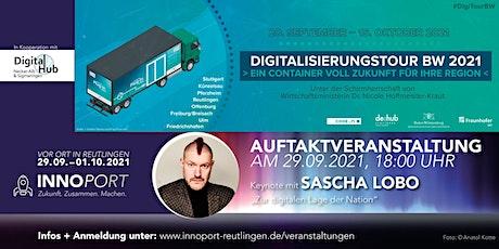 Auftaktveranstaltung zur Digitalisierungstour BW 2021 mit Keynote Sascha Lobo Tickets