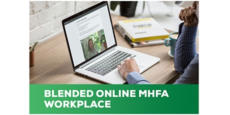 Blended MHFA in the Workplace Course tickets
