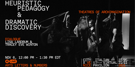 HEURISTIC PEDAGOGY & DRAMATIC DISCOVERY tickets