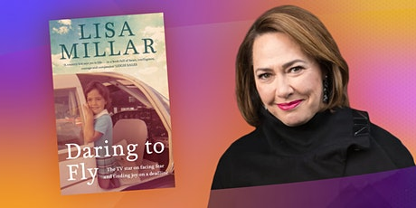 Lisa Millar in conversation with Michael Rowland: Daring to Fly tickets