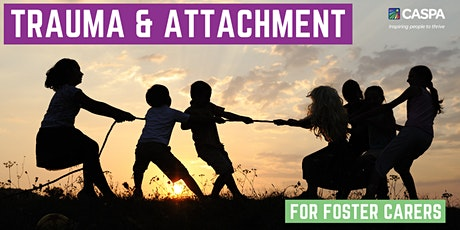 Trauma & Attachment - for Foster Carers tickets