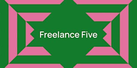 DIGITAL WORKSHOP | Freelance Five tickets
