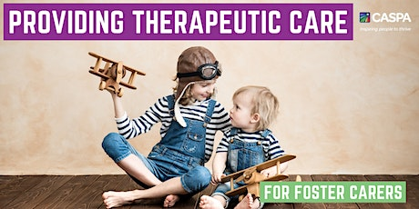 Providing Therapeutic Care - for Foster Carers tickets