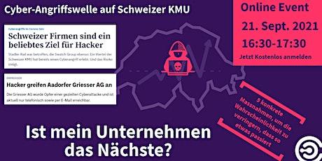Cyber-Angriffswelle auf Schweizer KMU: Ist mein Unternehmen das Nächste? Tickets