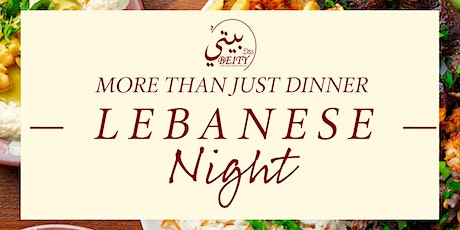 Lebanese Night: Belly Dancing, Live Music And 3 Course Dinner tickets