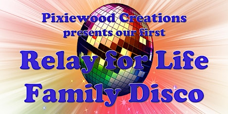 Relay for Life Family Disco tickets