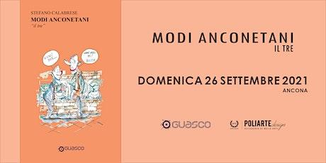"""Presentazione del volume """"Modi Anconetani, il tre"""" biglietti"""