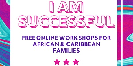 I am successful-Empowering Pan-African Families tickets