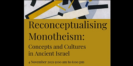 Reconceptualising  Monotheism: Concepts and Cultures in Ancient Israel tickets