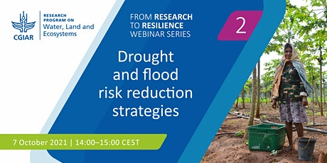 Drought and flood risk reduction strategies tickets