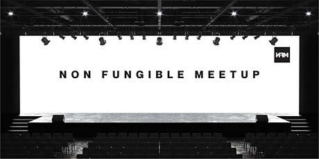 Non Fungible Meetup #2 tickets