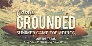 Camp Grounded 2015 - Summer Camp For Adults   Marble...