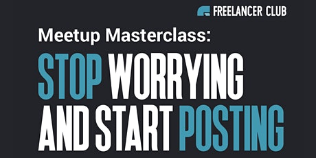 Workshop - How to Stop Worrying & Start Posting tickets