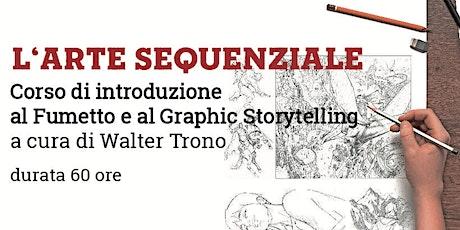 L'ARTE SEQUENZIALE Introduzione al Fumetto e al Graphic Storytelling tickets