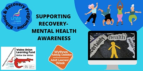 Reboot & Recovery: SUPPORTING RECOVERY- MENTAL HEALTH AWARENESS tickets