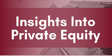 Insights into Private Equity tickets