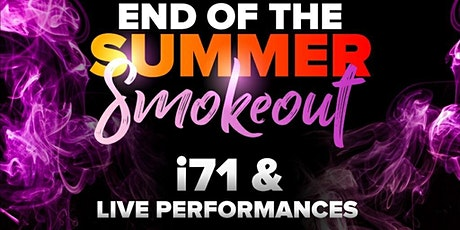 End Of Summer Smokeout tickets