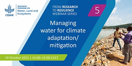 Managing water for climate adaptation and mitigation tickets