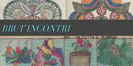 CONVEGNO SONO ALTRO. SONO ALTROVE. OUTSIDER ART E ART BRUT IN DIALOGO. (II) biglietti